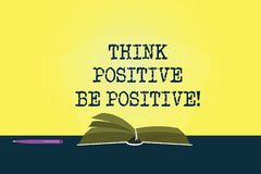 Conceptual hand writing showing Think Positive Be Positive. Business photo showcasing Always have motivation attitude royalty free illustration