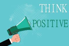 Conceptual hand writing showing Think Positive. Business photo showcasing The tendency to be positive or optimistic in attitude royalty free illustration