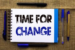 Conceptual hand writing showing Time For Change. Business photo text Changing Moment Evolution New Beginnings Chance to Grow writt. En Notebook Book the jute Royalty Free Stock Images