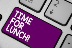 Conceptual hand writing showing Time For Lunch. Business photo showcasing Moment to have a meal Break from work Relax eat drink re. St Keyboard purple key royalty free stock photography