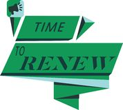 Conceptual hand writing showing Time To Renew. Business photo text Continue the insurance acquired Life and property protection.  royalty free illustration