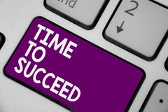 Conceptual hand writing showing Time To Succeed. Business photo showcasing Thriumph opportunity Success Achievement Achieve your g. Oals Keyboard purple key stock illustration