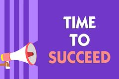 Conceptual hand writing showing Time To Succeed. Business photo text Thriumph opportunity Success Achievement Achieve your goals M. Egaphone loudspeaker purple royalty free illustration
