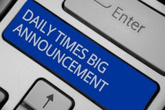 Conceptual hand writing showing Daily Times Big Announcement. Business photo text bringing actions fast using website or tv Keyboa royalty free stock photos