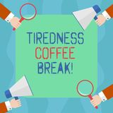 Conceptual hand writing showing Tiredness Coffee Break. Business photo text short period for rest and refreshments to. Freshen up Hu analysis Hands Holding stock illustration