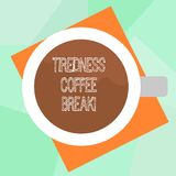 Conceptual hand writing showing Tiredness Coffee Break. Business photo text short period for rest and refreshments to. Freshen up Top View of Drinking Cup vector illustration