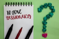 Conceptual hand writing showing To Love Passionately. Business photo showcasing Strong feeling for someone or something else Affec. Tion Sticky note with texts Stock Images
