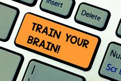 Conceptual hand writing showing Train Your Brain. Business photo text Educate yourself get new knowledge improve skills. Conceptual hand writing showing Train stock image