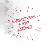 Conceptual hand writing showing Transportation And Home Removals. Business photo showcasing Moving shipping packages new royalty free illustration