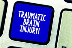 Conceptual hand writing showing Traumatic Brain Injury. Business photo showcasing Insult to the brain from an external. Mechanical force Keyboard key Intention stock photos