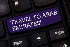 Conceptual hand writing showing Travel To Arab Emirates. Business photo text Have a trip to the middle east know other. Cultures Keyboard key Intention to royalty free stock photos