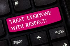 Conceptual hand writing showing Treat Everyone With Respect. Business photo showcasing Be respectful to others Have. Integrity Keyboard key Intention to create stock photos