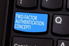 Conceptual hand writing showing Two Factor Authentication Concept. Business photo text two ways of proving your identity. Keyboard key Intention to create royalty free stock image