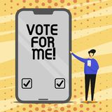 Conceptual hand writing showing Vote For Me. Business photo text Campaigning for a government position in the upcoming. Election stock illustration