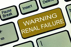 Conceptual hand writing showing Warning Renal Failure. Business photo showcasing stop Filtering Excess Waste Acute. Kidney malfunction stock photography