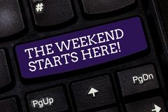 Conceptual hand writing showing The Weekend Starts Here. Business photo text Final of the week starting Friday party. Celebration Keyboard key Intention to royalty free stock images