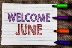 Conceptual hand writing showing Welcome June. Business photo showcasing Calendar Sixth Month Second Quarter Thirty days Greetings. Notebook Paper Important royalty free illustration