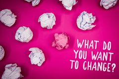 Conceptual hand writing showing What Do You Want To Change Question. Business photo text Strategy Planning Decision Objective Idea. S pink background crumpled stock photos