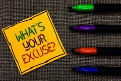 Conceptual hand writing showing What s is Your Excuse question. Business photo text Explanations for not doing something Inquiry W. Ritten on black lined yellow royalty free stock photos