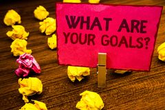 Conceptual hand writing showing What Are Your Goals Question. Business photo showcasing asking someone about his life targets Pape stock photos