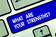 Conceptual hand writing showing What Are Your Strengthsquestion. Business photo showcasing Tell us your best qualities. Skills Keyboard key Intention to create royalty free stock photography