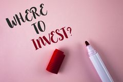 Conceptual hand writing showing Where To Invest Question. Business photo showcasing Right Place Stock Share to spend your savings Stock Images