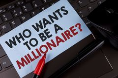 Conceptual hand writing showing who Wants To Be A Millionaire Question. Business photo showcasing Earn more money applying knowled. Ge written Sticky Note Paper Stock Image