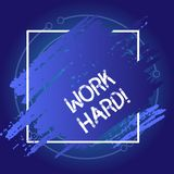 Conceptual hand writing showing Work Hard. Business photo showcasing someone that puts effort into doing and completing. Conceptual hand writing showing Work vector illustration