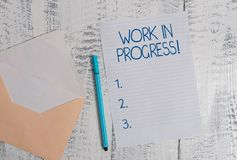Conceptual hand writing showing Work In Progress. Business photo showcasing unfinished project that still added to or. Conceptual hand writing showing Work In royalty free stock photography