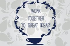Conceptual hand writing showing Work Together To Great Ideas. Business photo showcasing Make a team work for better business stock illustration