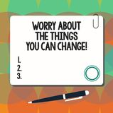 Conceptual hand writing showing Worry About The Things You Can Change. Business photo showcasing Be in charge of. Possible actions Square Color Board with royalty free illustration
