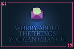 Conceptual hand writing showing Worry About The Things You Can Change. Business photo text Be in charge of possible. Actions Open Envelope with Paper Email stock illustration