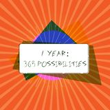 Conceptual hand writing showing 1 Year 365 Possibilities. Business photo showcasing Beginning of a New Day Lots of. Chances to Start royalty free illustration