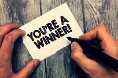 Conceptual hand writing showing You re are A Winner. Business photo showcasing Winning as 1st place or the champion in a. Competition royalty free stock photography