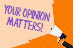 Conceptual hand writing showing Your Opinion Matters. Business photo text show you do not agree with something that just. Conceptual hand writing showing Your vector illustration