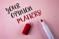 Conceptual hand writing showing Your Opinion Matters Motivational Call. Business photo showcasing Client Feedback Reviews are impo. Rtant written Plain Pink stock photography