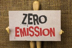 Conceptual hand writing showing Zero Emission. Business photo text Engine Motor Energy Source that emits no waste products written. Cardboard Piece the jute Stock Photo