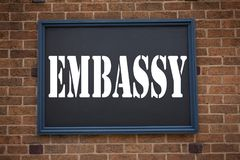 Conceptual hand writing text caption inspiration showing announcement Embassy. Business concept for Tourist Visa Application writt. En on frame old brick Royalty Free Stock Photography