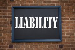 Conceptual hand writing text caption inspiration showing announcement Liability. Business concept for  Accountability Legal Blame. Risk written on frame old Royalty Free Stock Photography