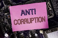 Conceptual hand writing text caption inspiration showing Anti Corruption. Business concept for Bribery Corrupt Text Written on sti. Cky, computer main board Royalty Free Stock Photography