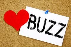 Conceptual hand writing text caption inspiration showing Buzz concept for Buzz Word llustration and Love written on sticky note, r. Eminder cork background with Royalty Free Stock Photos