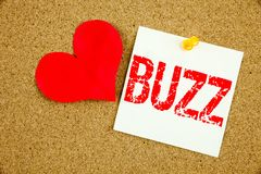 Conceptual hand writing text caption inspiration showing Buzz concept for Buzz Word llustration and Love written on sticky note, r. Eminder cork background with royalty free stock photography