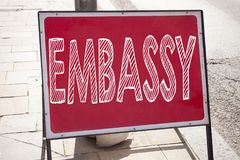 Conceptual hand writing text caption inspiration showing Embassy. Business concept for Tourist Visa Application written on announc. Ement road sign with Stock Images