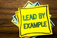 Conceptual hand writing text caption inspiration showing Lead By Example. Business concept for Motivation Inspiration written on s