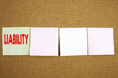 Conceptual hand writing text caption inspiration showing Liability Business concept for Accountability Legal Blame Risk on the col Stock Photo