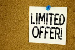 Conceptual hand writing text caption inspiration showing Limited Offer. Business concept for Limited Time Sale written on sticky n. Ote, reminder cork background Stock Photography