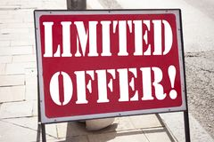 Conceptual hand writing text caption inspiration showing Limited Offer Business concept for Limited Time Sale written on old annou. Ncement road sign background Stock Photography