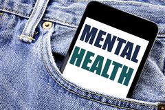 Conceptual hand writing text caption inspiration showing Mental Health. Business concept for Anxiety Illness Disorder Written phon. E mobile phone, cellphone royalty free stock photo