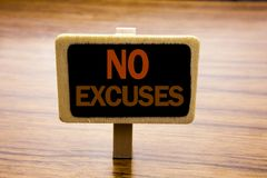 Conceptual hand writing text caption inspiration showing No Excuses. Business concept for Stop Ban for Excuse written on announcem. Ent board on wooden wood royalty free stock photo
