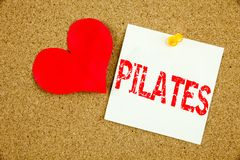 Conceptual hand writing text caption inspiration showing Pilates concept for Fitness Balance Workout Exercise and Love written on Royalty Free Stock Photography